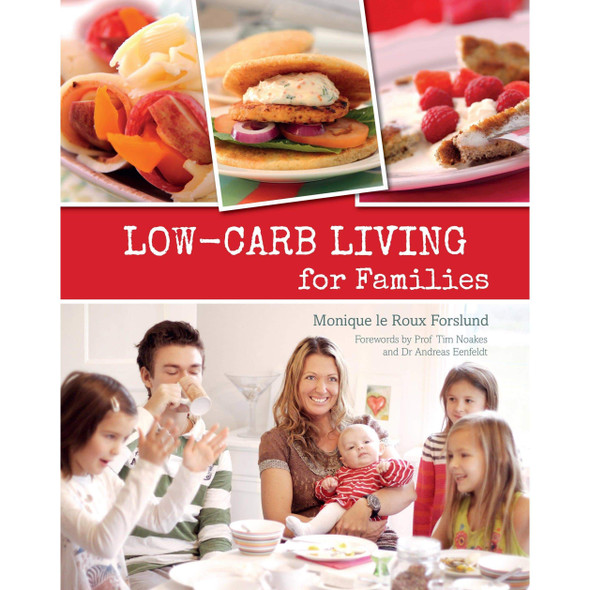 low-carb-living-for-families-cookbook-snatcher-online-shopping-south-africa-28078818295967.jpg