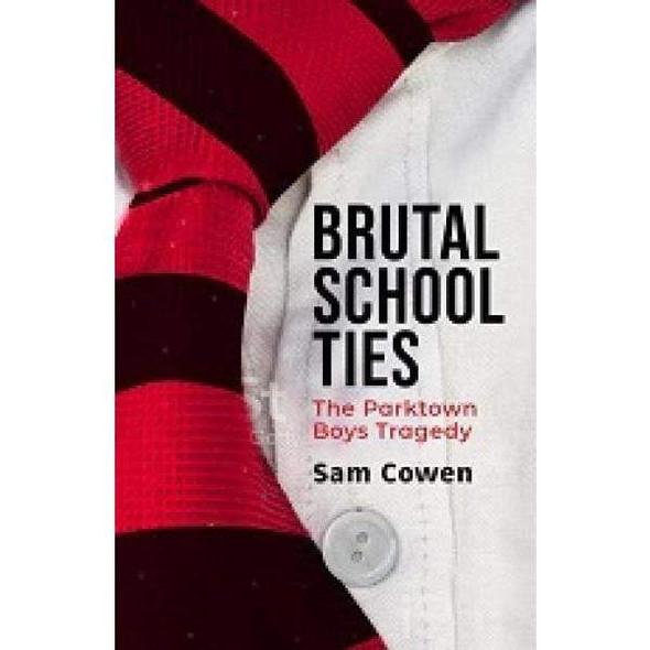 brutal-school-ties-the-parktown-boys-tragedy-snatcher-online-shopping-south-africa-28068582949023.jpg