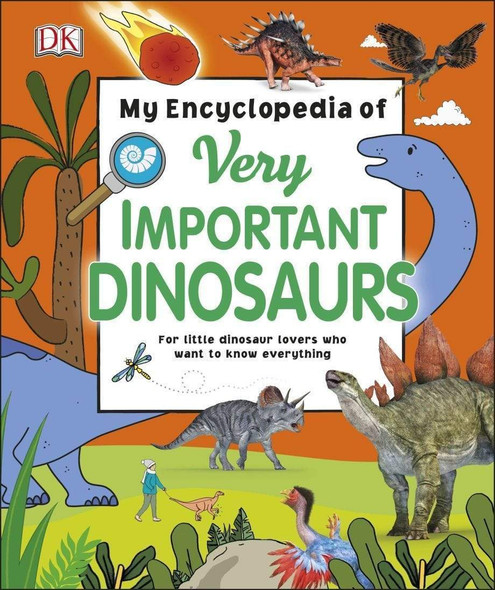 my-encyclopedia-of-very-important-dinosaurs-snatcher-online-shopping-south-africa-28522678124703.jpg