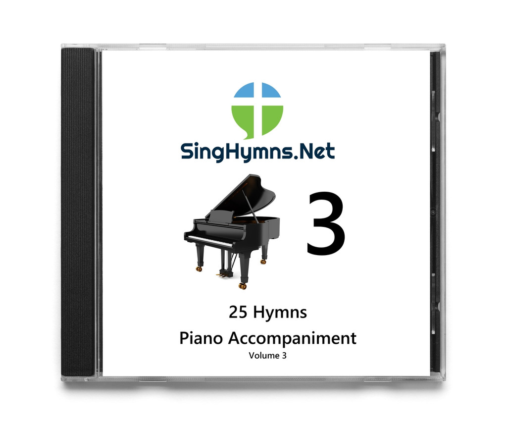 25 Hymns Volume 3 -  Piano Accompaniment CD - Choose High or Low