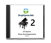 25 Hymns Volume 2 - Piano   Accompaniment  CD - Choose High or Low