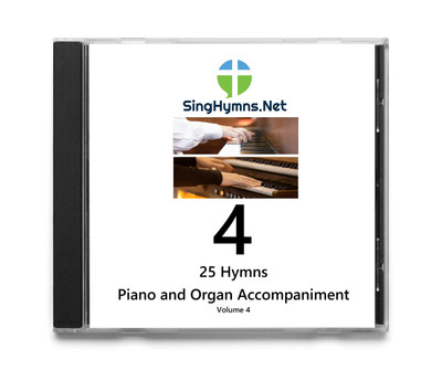 25 Hymns Volume 4 - Piano and Organ Together Accompaniment CD - Choose High or Low