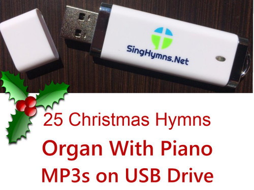 25 Christmas Hymns Piano & Organ Accompaniment MP3s Loaded on Thumb Drive  - Choose High or Low