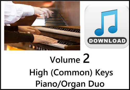 25 Hymns Volume 2 PIANO ORGAN Duo HIGH (Common) Keys MP3 Download (1 Zip File)