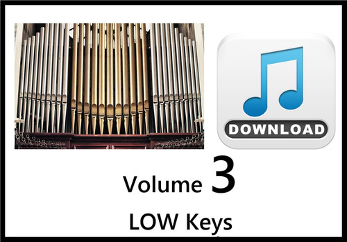 25 Hymns Volume 3 ORGAN Accompaniment LOW Keys MP3 Download (1 Zip File)