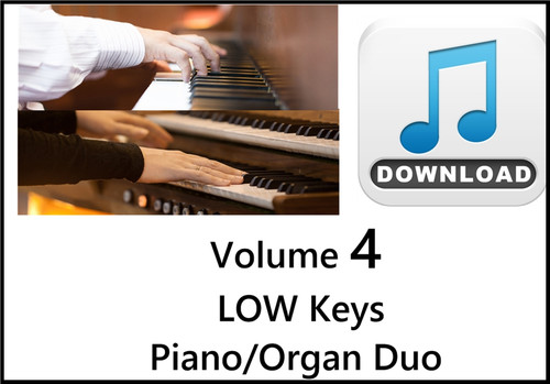 25 Hymns Volume 4 PIANO & ORGAN Duo Accompaniment LOW Keys MP3 Download (1 Zip File)