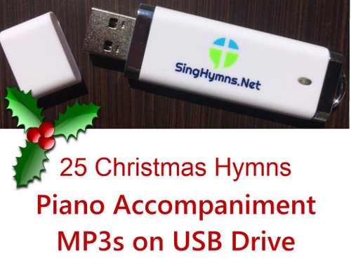 25 Christmas Hymns PIANO Accompaniment MP3s Loaded on Thumb Drive