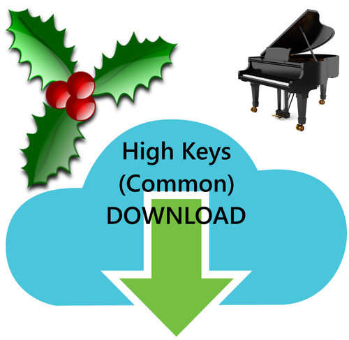 25 Christmas Hymns PIANO Accompaniment HIGH (Common) Keys MP Download (1 Zip File)p File)
