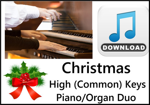 25 Christmas Hymns PIANO ORGAN Duo HIGH (Common) Keys MP3 Download  (1 Zip File)