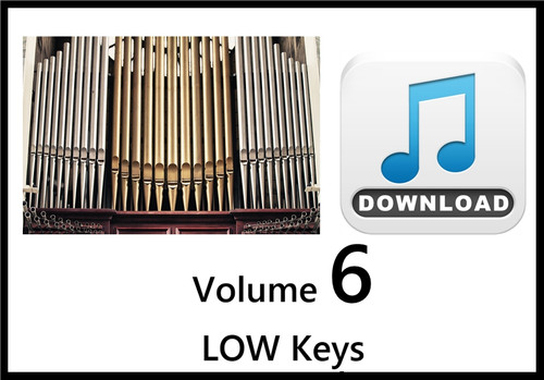 25 Hymns Volume 6 ORGAN Accompaniment LOW Keys MP3 Download (1 Zip File)
