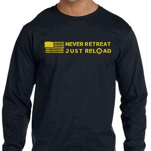 never retreat just reload long sleeve shirt