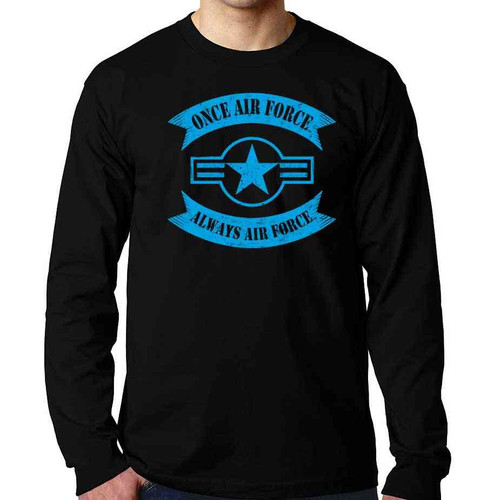 officially licensed us air force long sleeve shirt once air force always air force