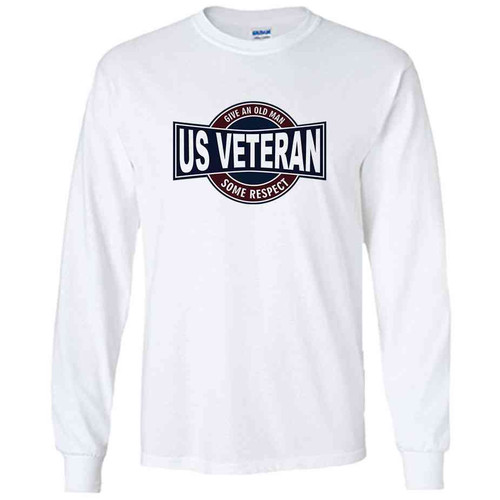 us veteran give an old man some respect white long sleeve shirt