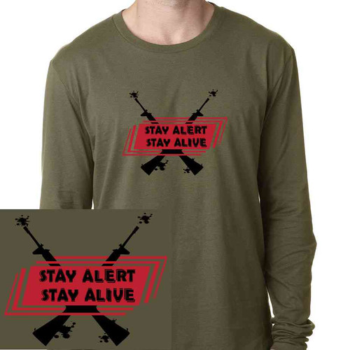 stay alert stay alive special edition long sleeve shirt