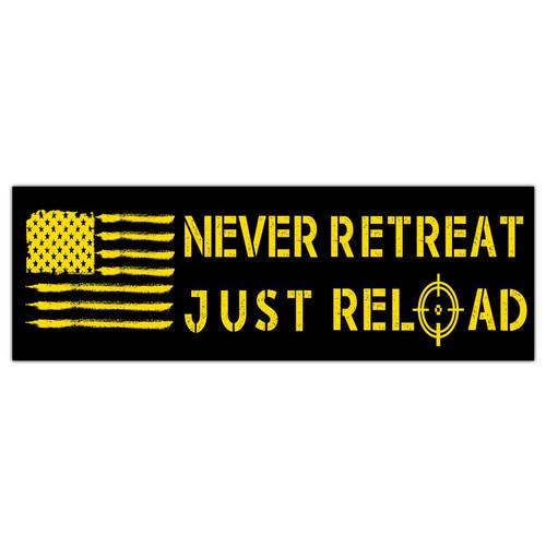 never retreat just reload bumper sticker
