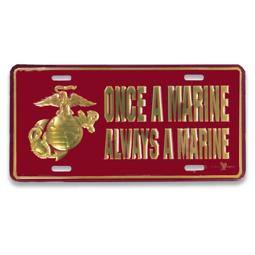 USMC License Plate with Once A Marine Always A Marine Text