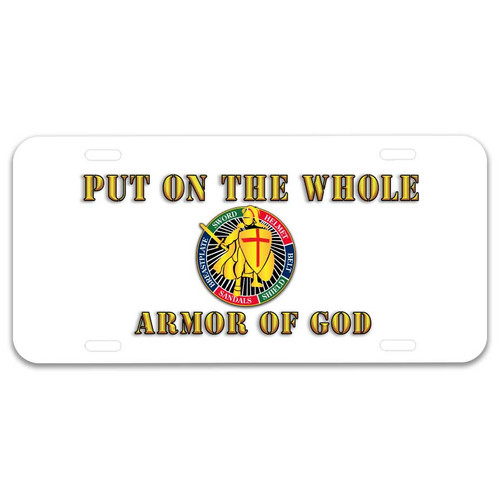 Armor Of God License Plate with Put On The Whole Armor Of God Text