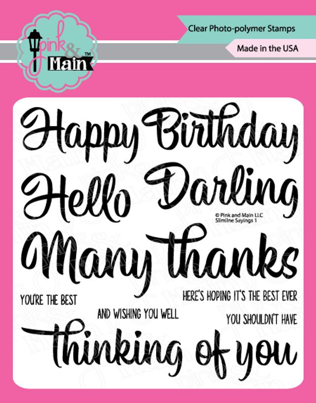 Pink and Main Slimline Sayings Stamp set