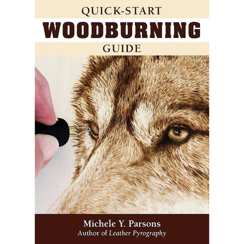 Quick-Start Woodburning Guide by Michele Parsons
