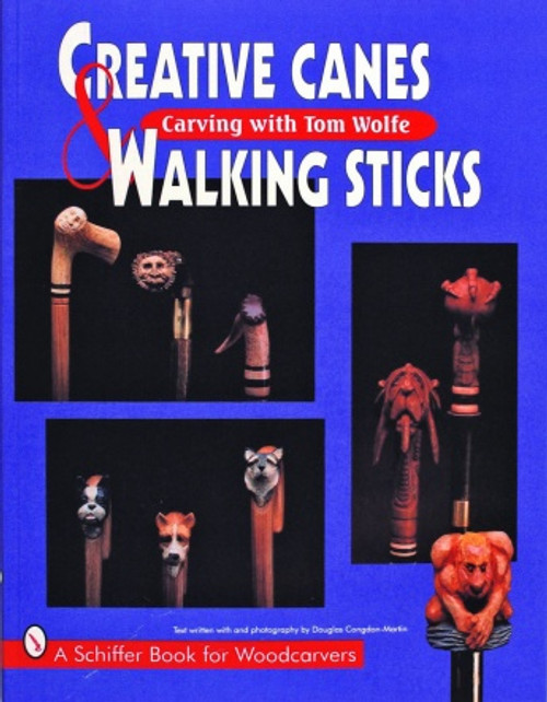 Creative Canes & Walking Sticks: Carving with Tom Wolfe