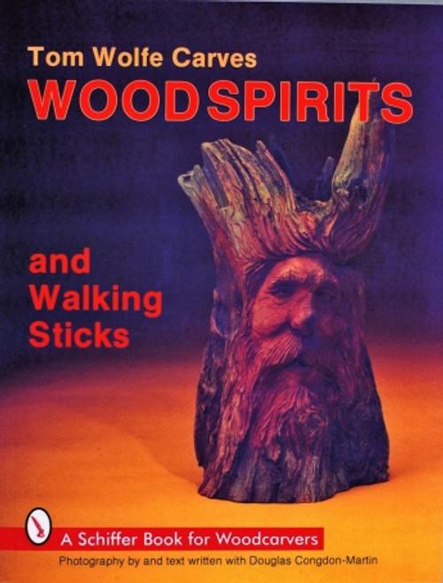 Tom Wolfe Carves Woodspirits and Walking Sticks