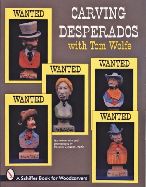 Carving Desperados with Tom Wolfe