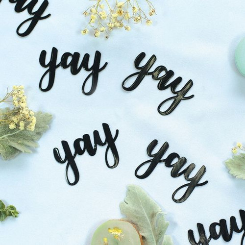 "Black Jumbo Paper Scatters ""yay"""