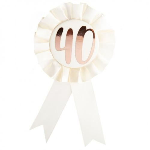 40th Birthday Rose Gold on White Rosette Badge