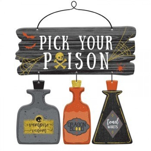 Pick Your Poison Deluxe Hanging Sign