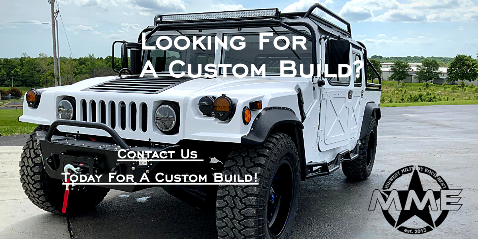 Call Today For A Custom Build!