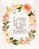 Loves is All We Need Poster Print by  Tara Moss - Item # VARPDXTA1534