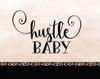 Hustle Baby Poster Print by  Tara Moss - Item # VARPDXTA1416