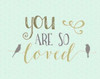 You Are So Loved Poster Print by Tara Moss - Item # VARPDXTA1217