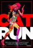 Cat Run Movie Poster Print (27 x 40) - Item # MOVIB38714