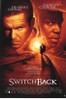 Switchback Movie Poster Print (27 x 40) - Item # MOVGH8661