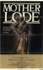 Mother Lode Movie Poster (11 x 17) - Item # MOV209832