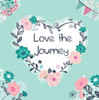 Love the Journey Poster Print by P.S. Art Studios - Item # VARPDXPL1230
