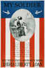 World War I: U.S. Poster. /N'My Soldier.' American World War I Liberty Loan Poster. Poster Print by Granger Collection - Item # VARGRC0007101