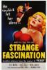 Strange Fascination Movie Poster Print (27 x 40) - Item # MOVIF7290