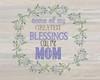 Moms Blessings Poster Print by Jo Moulton - Item # VARPDXJM15528