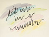 Dont Care Im a Unicorn Poster Print by Molly Susan Strong - Item # VARPDXMO1028