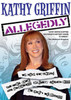 Kathy Griffin: Allegedly Movie Poster Print (27 x 40) - Item # MOVIB22960
