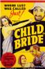 Child Bride Movie Poster Print (27 x 40) - Item # MOVCF7290