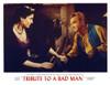 Tribute To A Bad Man Still - Item # VAREVCMSDTRTOEC036