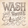 Wash Your Worries Aside Poster Print by Deb Strain - Item # VARPDXDS648