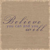 Believe You Can Poster Print by Lauren Gibbons - Item # VARPDXGLSQ012A