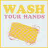 Wash Your Hands Poster Print by Lauren Gibbons - Item # VARPDXGLSQ032B