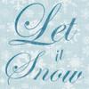 Let It Snow Poster Print by Lauren Gibbons - Item # VARPDXGLSQ157A