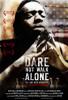 Dare Not Walk Alone Movie Poster Print (27 x 40) - Item # MOVEJ8896