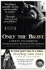 Only the Brave Movie Poster Print (27 x 40) - Item # MOVGH5694